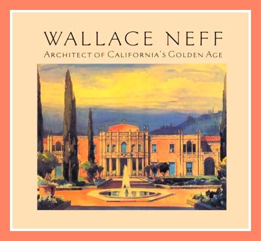Wallace Neff Architecture