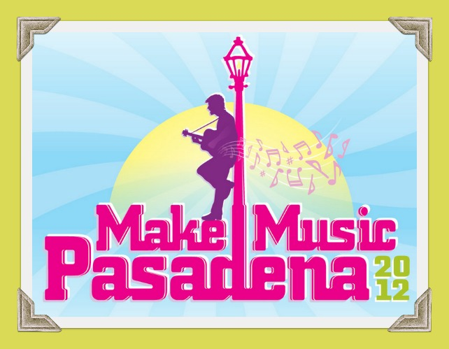 Make Music Pasadena 2012
