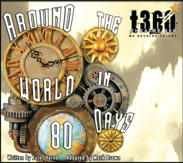 Around the world in 80 days - Theatre 360 Pasadena